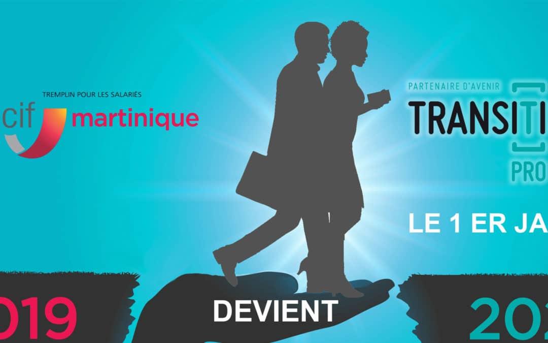 EN 2020, LE FONGECIF MARTINIQUE DEVIENT TRANSITIONS PRO MARTINIQUE